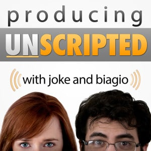 Producing Unscripted Podcast with Joke and Biagio - Today: Pitch Success Secret: Sell Film & TV by Crafting Your Second Hook.