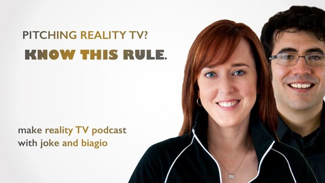 Pitching-Reality-TV-Know-This-Rule