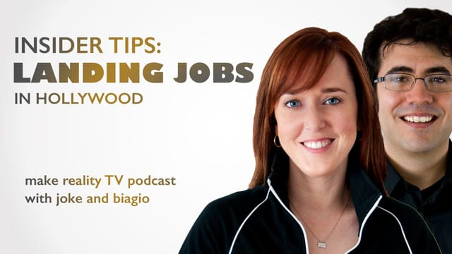 Landing Jobs In Hollywood with Joke and Biagio