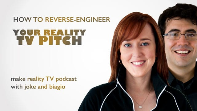 How-To-Reverse-Engineer-Your-Reality-TV-Pitch
