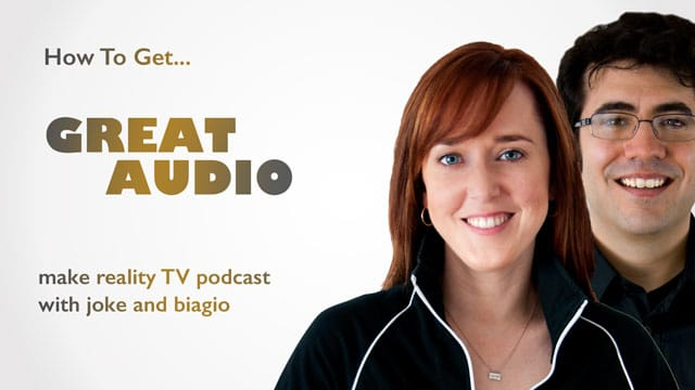 How To Get Great Audio for Reality TV and Documentary Series