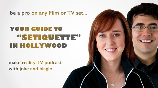 Setiquette - how to be a pro on any film or TV set in Hollywood