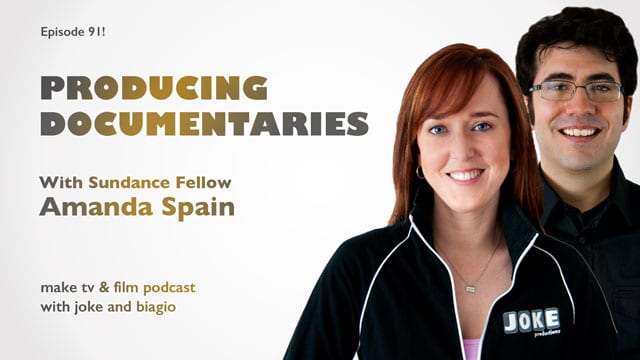 producing documentaries with Sundance fellow Amanda Spain at Producing Unscripted
