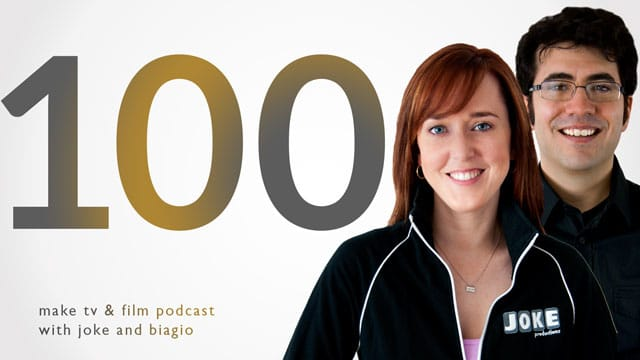 100 Tips, 1 Million Thanks from Joke and Biagio. Episode 100 of Producing Unscripted.